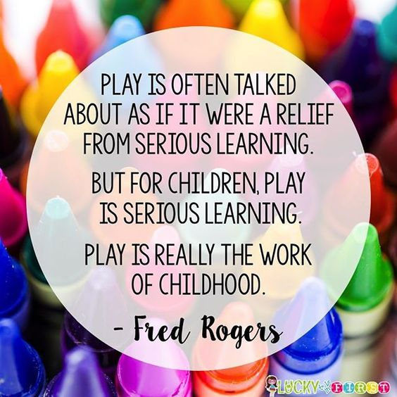 Quote about play from Mr. Rogers