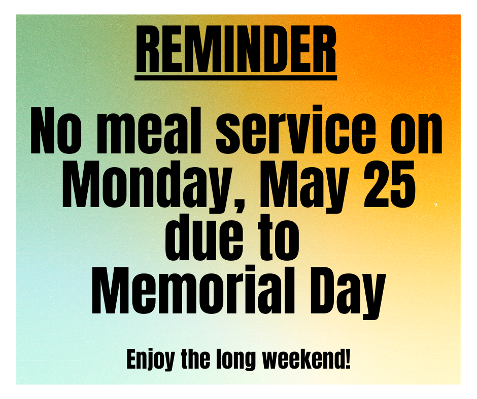 Friendly Reminder from our Food Service Team