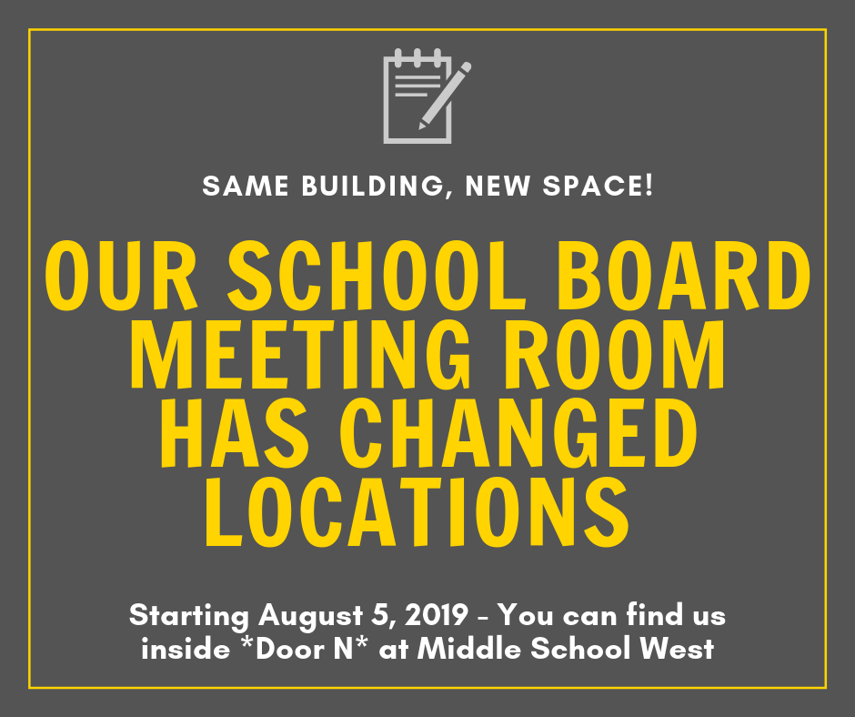 School Board Meeting Room has changed locations!