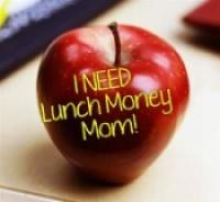 "Apple with ""I Need Lunch money mom!"""